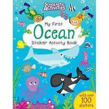 My First Ocean Sticker Activity Book (Scholastic Activities), no author, New con