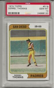 SET BREAK - 1974 TOPPS #518 DERREL THOMAS, PSA 10 GEM MINT, SAN DIEGO PADRES