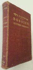 JEAN CALVET BOSSUET OEUVRES CHOISIES EDITION 1915 RELIURE PORT A PRIX COUTANT