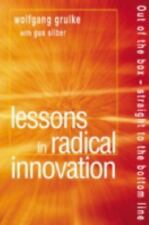 Lessons in Radical Innovation : Out of the Box.. by Gus Silber, Wolfgang Grulke