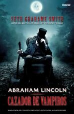 Abraham Lincoln, cazador de vampiros (Spanish Edit