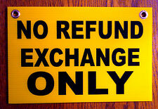 NO REFUND EXCHANGE ONLY  Plastic Coroplast SIGN  8x12   with Grommets yellow