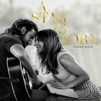 A STAR IS BORN - Soundtrack Bradley Cooper Lady Gaga CD NEW