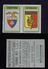 ***CALCIATORI PANINI 1986/87*** SCUDETTO CASERTANA/CATANZARO N.535 - NUOVO!!!