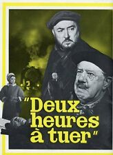 CATHERINE SAUVAGE RAYMOND ROULEAU MICHEL SIMON DEUX HEURES A TUER 1966 SYNOPSIS
