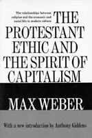 Protestant Ethic and the Spirit of Capitalism Paperback Max Weber