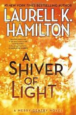 A Shiver of Light (Merry Gentry) by Laurell K. Hamilton