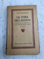 LIBRO 1944 LA CURA DELL'ACQUA YOGHI RAMACHARAKA ED.BOCCA OLD BOOK