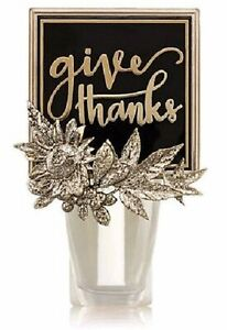 1X Bath & Body Works Bronze Floral Give Thanks Holiday Theme Wallflower Plug In