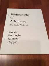 Bibliography of Adventure- The Early Works of: Mundy + 1999  - Benefits Charity
