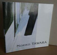 Noriko Tawara. Oeuvres récentes. 1998