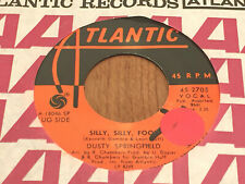Dusty Springfield Silly Silly Fool Joe XO Soul Red Label Promo 45 Atlantic 2705