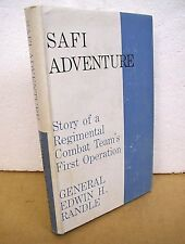 Safi Adventure by General Edwin H. Randle 1965 HB/DJ *Signed Limited Edition*