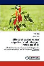 Effect of waste water irrigation and nitrogen rates on chilli: Effect of waste w