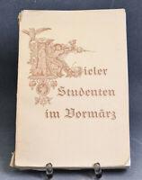 Altes Buch Kieler Studenten im Vormärz Studentika 275 Jubiläum Universität Kiel