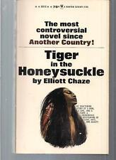 TIGER IN THE HONEYSUCKLE ~ BANTAM S3113 1966 ELLIOTT CHAZE