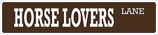 """*Aluminum* Horse Lover 4"""" x 18"""" Metal Novelty Street Sign  SS 1736"""