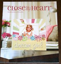 Close To My Heart SPRING SUMMER 2013 IDEA BOOK & CATALOG New
