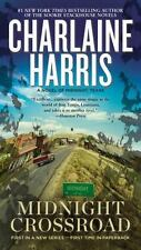 A Novel of Midnight, Texas Ser.: Midnight Crossroad by Charlaine Harris (2015, Mass Market)