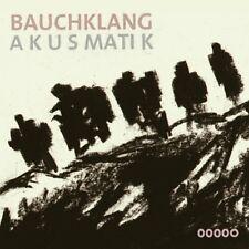 BAUCHKLANG - AKUSMATIK (DIGIPAK)  CD NEU