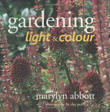 Gardening with Light and Colour,Marylyn Abbott