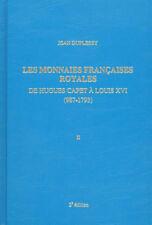 LIBRAIRIE - LES MONNAIES FRANCAISES ROYALES - Jean DUPLESSY tome 2 -MAISON PLATT