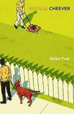 CHEEVER,J-BULLET PARK BOOK NEW