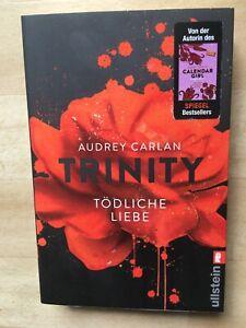 Trinity 03 - Tödliche Liebe von Audrey Carlan (2017, Taschenbuch)