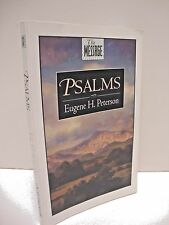 Psalms (The Message) by Eugene H. Peterson