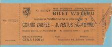 TICKET  GORNIK ZABRZE   -  JUVENTUS TURIN   12/9/1989