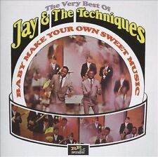 Baby Make Your Own Sweet Music: The Very Best of Jay & The Techniques, Jay & The