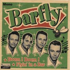 The Barfly  (first single) Boom! Boom ! 45 Rockabilly - White Rock - New