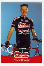 CYCLISME carte cycliste PASCAL DERAME équipe BONJOUR .fr 2001
