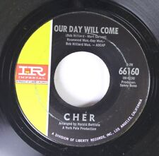Pop 45 Cher - Our Day Will Come / Bang Bang On Imperial