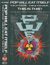POP WILL EAT ITSELF THIS IS THE DAY THIS IS THE HOUR THIS IS THIS CASSETTE ALBUM