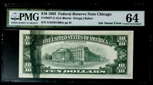 1985 $10 FEDERAL RESERVE NOTE LARGE INK SMEAR ERROR-PMG 64 CHOICE UNC-BEAUTIFUL