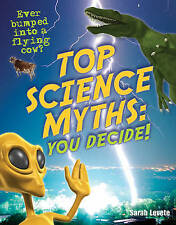 Top Science Myths: You Decide!: Age 9-10, Below Average Readers by Sarah...