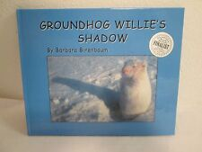 Groundhog Willies Shadow Book Signed Barbara Birenbaum Bookmark Day Canada EUC