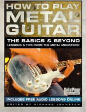 How to Play Metal Guitar: The Basics and Beyond (How to Play Series) (Guitar Pla