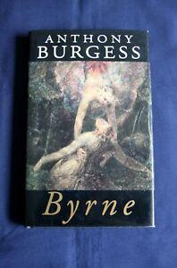 Byrne - A Novel by Anthony Burgess ( First edition Hardback -1995 - Like New )
