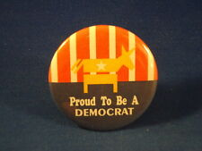 Proud To Be A Democrat Lot of 3 Buttons pins pinbacks political Election vote