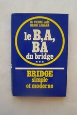 LE B,A,BA DU BRIDGE Tome 3 : BRIDGE SIMPLE ET MODERNE