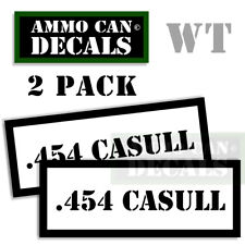"""Ammo Can Labels 454 CASULL Ammunition Case Stickers Ammo Can Decals 4 pack WT 3"""""""