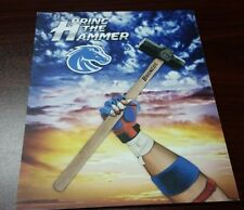 NEW BRING THE HAMMER Broncos Football Game Day Hammer BSU 8x10 Art on Thin Board