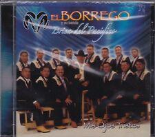 El Borrego y su Banda Brisa del Pacifico  Mis Ojos tristes CD New Nuevo Sealed
