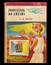 F. G. RAYER Tomorrow Sometimes Comes 1st EDITION PORTUGAL Amazing Cover Artwork
