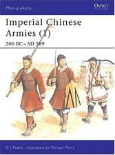 Men-At-Arms: Imperial Chinese Armies (1) : 200 BC-AD 589 284 by C. J. Peers (199