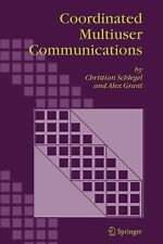 Coordinated Multiuser Communications by Christian Schlegel and Alex Grant...