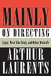 Mainly on Directing: Gypsy, West Side Story, and Other Musicals (Borzoi Books)