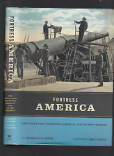 Fortress America: The Forts that Defended America, 1600 to Present, Kaufmann